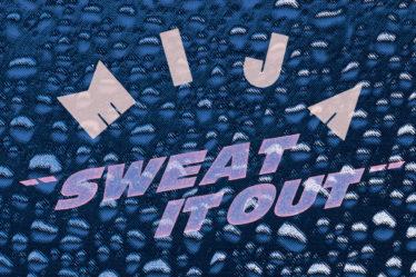 Mija - Sweat it out