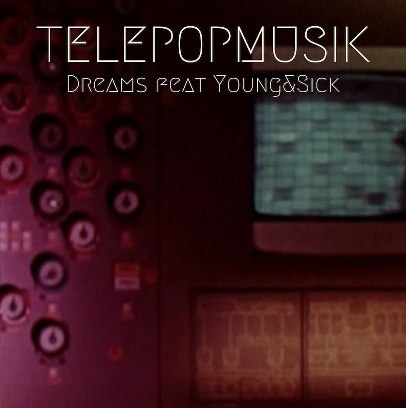 Telepopmusik - Dreams