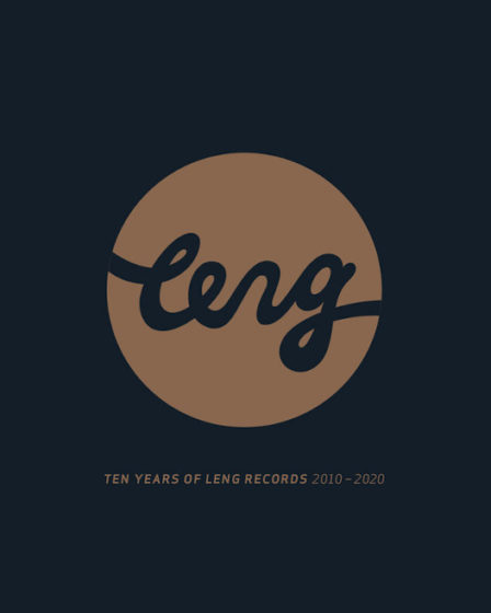 Leng Records 10 years - Ezella