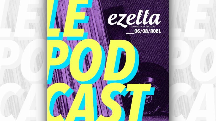 Podcast Ezella. Sélection de musique indé et noveautés