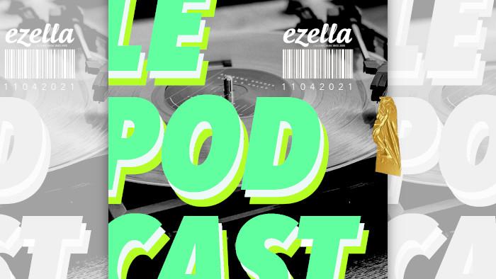Le Podcast d'Ezella